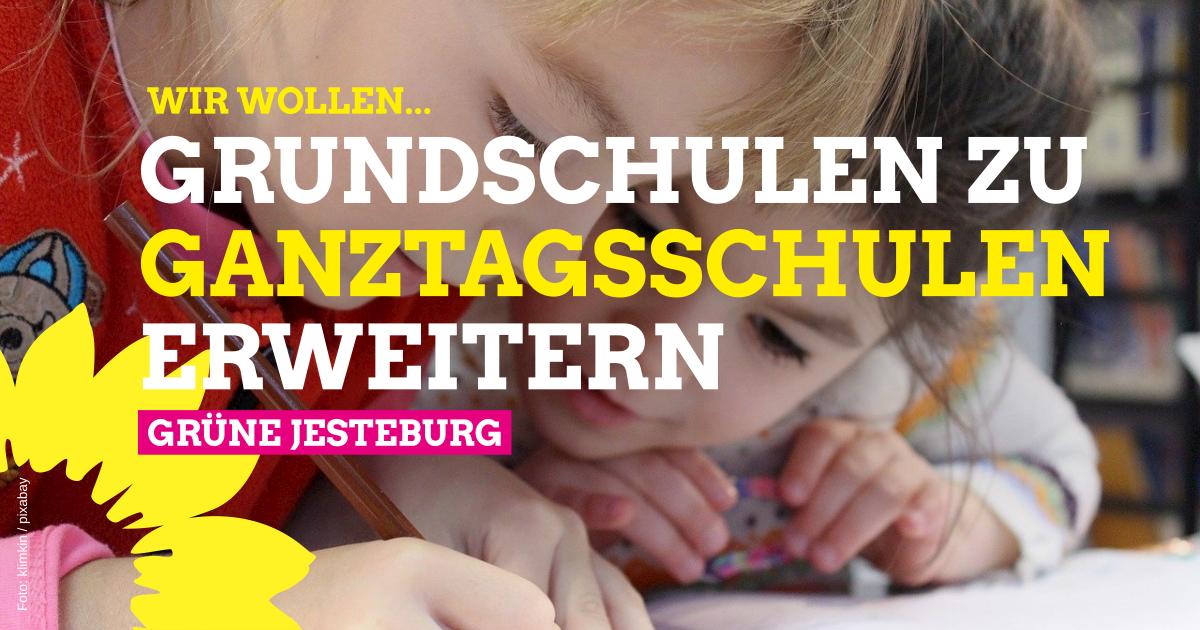 Unsere Grundschule zu Ganztagsschulen!